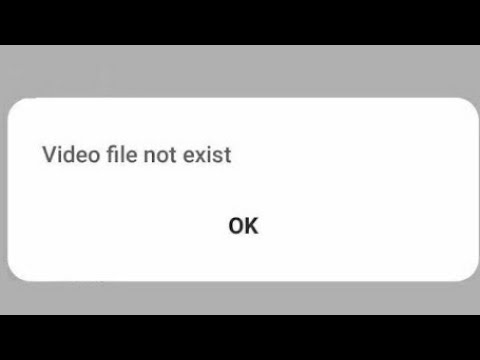 "How to Fix ""This Video file do not exist"" in 