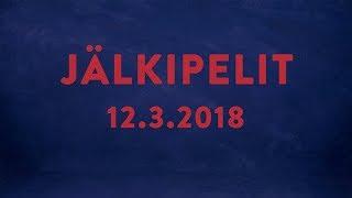 Jälkipelit 12.3.2018 Sami Salminen ja Mika-Matti Hyvärinen