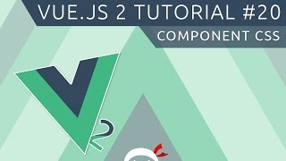 Vue JS 2 Tutorial #20 - Component CSS (scoped)