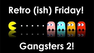 Retro Friday! Gangsters 2: Vendetta (2001)