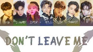 Download BTS (방탄소년단) - Don't Leave Me Color Coded Lyrics