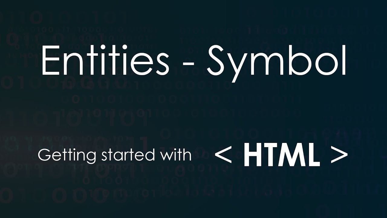 Entities And Symbols In Html Part 8 Youtube