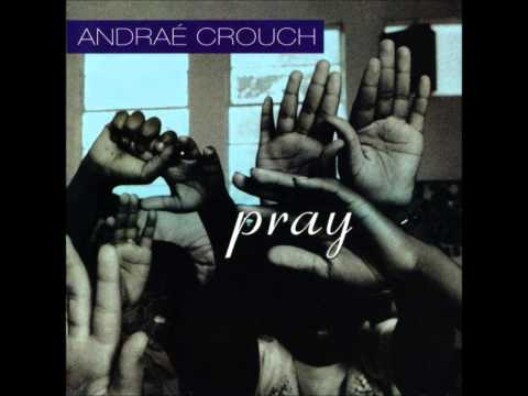 Your Love By Andrae Crouch