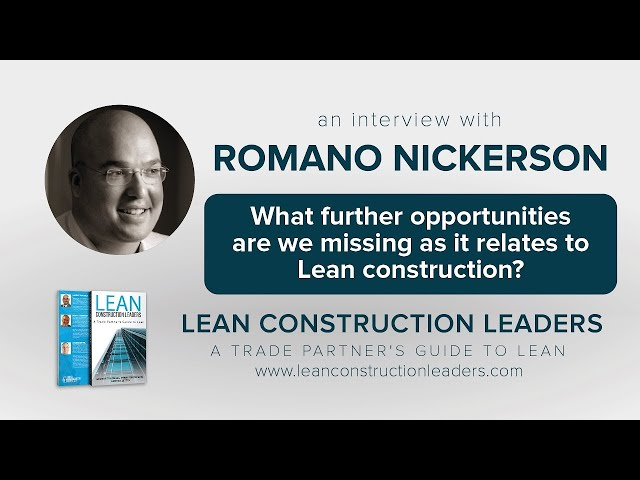 What further opportunities are we missing as it relates to Lean construction?