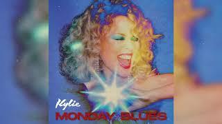 Kylie Minogue - Monday Blues (Official Audio)