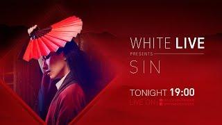 "White Live Presents ""SIN"" (เฟค)"
