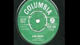 Chubby Checker - Slow Twistin' - 1962 45rpm.mp3