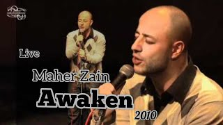 Maher Zain - Awaken - Live 2010 //