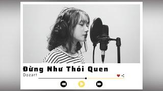 Đừng Như Thói Quen - Jaykii ft. Ngọc Duyên (Cover) || #SPAGEN