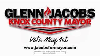 Glenn Jacobs For Knox County Mayor You 2018