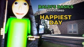 EN MUTLU GÜN! - GÜNDÜZ VAKTİ OKUL | Baldi Remastered Basics (Yeni Güncelleme)