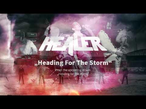Healer - Heading For The Storm Teaser Mp3