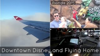 Downtown Disney And Flying Home | Florida 2015 | Ollie Walker