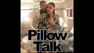 DJ Envy & Gia Casey's Pillow Talk: Volume 15