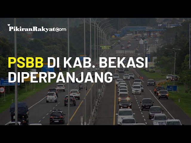 PSBB Proporsional di Kabupaten Bekasi Diperpanjang, Berlaku juga di 4 Daerah Lainnya di Jawa Barat