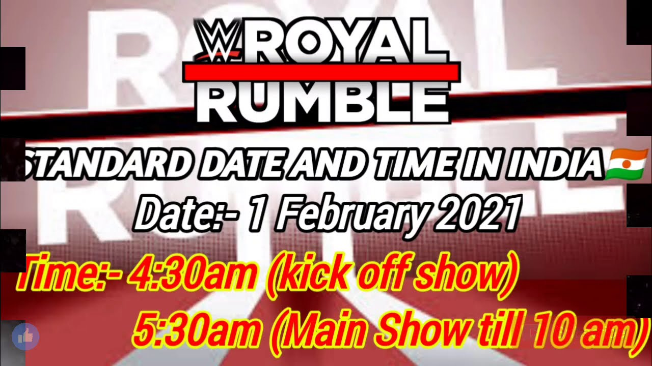 WWE ROYAL RUMBLE 2021 Date And Time In India | WWE PPV 2021 Date And Time | WWE  ROYAL RUMBLE LIVE