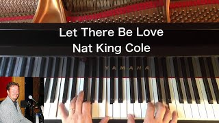 Let There Be Love - Nat King Cole - Piano Cover