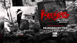 Repeat youtube video I SEE STARS - Murder Mitten (Dotcom Remix)