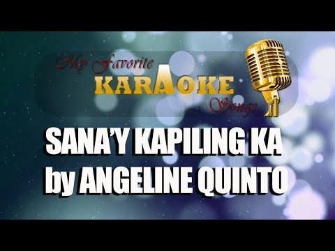 SANA'Y KAPILING KA By ANGELINE QUINTO
