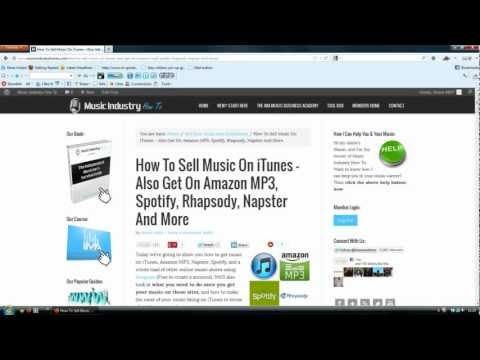 How To Sell Music On iTunes, Amazon MP3, Spotify, Rhapsody, Napster And More