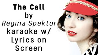 The Call KARAOKE by Regina Spektor w/ lyrics on SCREEN