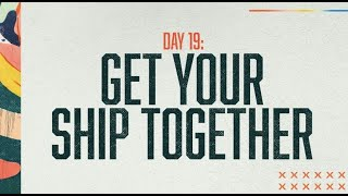 Prayer and Fasting Day 19: Get Your Ship Together | Jerri Patton