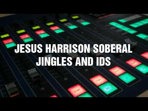 Jingles and ids Jesus Harrison Soberal