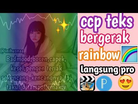 Tutorial Edit Ccp Teks Bergerak Rainbow Langsung Pro Youtube