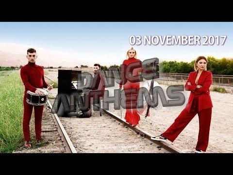 DANCE ANTHEMS (Week 44, 3 NOVEMBER 2017)