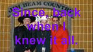 Montgomery Gentry [Back When I Knew It All] w/ lyrics.