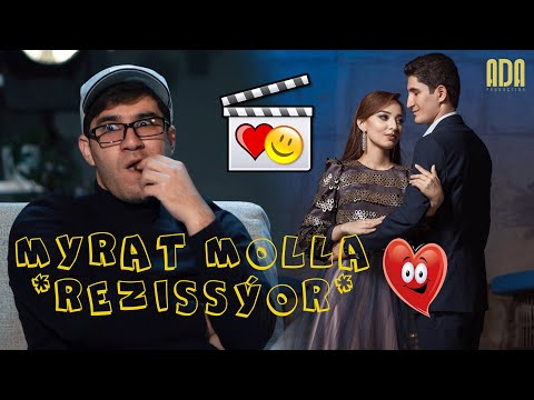 Myrat Molla - Režissýor (Azym U0026 Zöhre Loýe Story) 1-njy Bölek