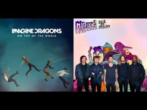 Imagine Dragons & Maroon 5 - On The Top Of The Payphone (Mashup)