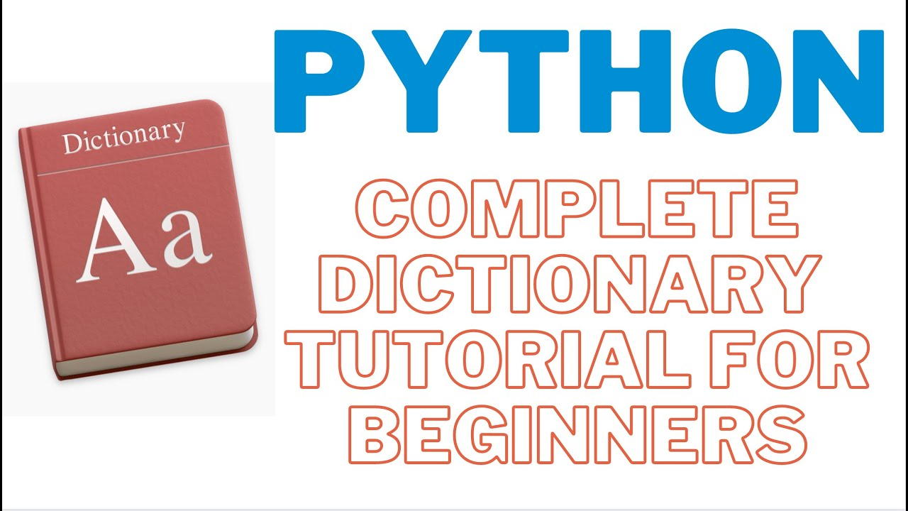 Python Complete Dictionary Basics Tutorial for Beginners [Full Course] with Exercises