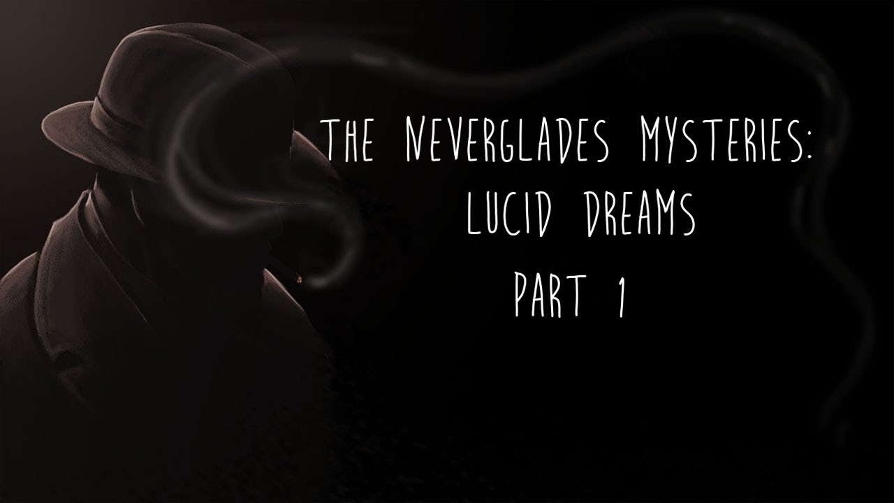 Dreaming Of A Mystery - Part 1