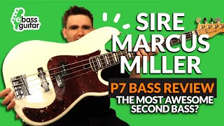 Sire Marcus Miller P7 (2nd Generation) Bass Guitar Review - Most Awesome Second Bass?