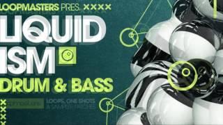 Liquid Drum Bass samples - Liquidism from Loopmasters