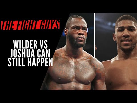 Anthony Joshua Vs Deontay Wilder Mega Fight Can Still Happen In 2020 | The Fight Guys