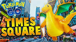 POKEMON GO - DRAGONITE IN TIMES SQUARE, NEW YORK CITY! CATCHING AND EVOLVING RARE POKEMON!
