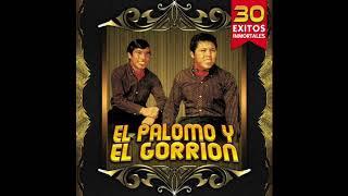 El Palomo y El Gorrion - 30 Exitos Inmortales (Disco Completo)