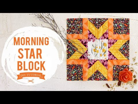 Shine Bright Tutorial On How To Make A Morning Star Quilt Block
