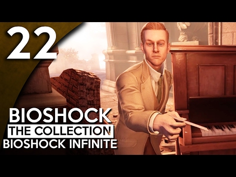 Let's Play BioShock Infinite Blind Part 22 - Port Prosperity [BioShock Collection Gameplay]