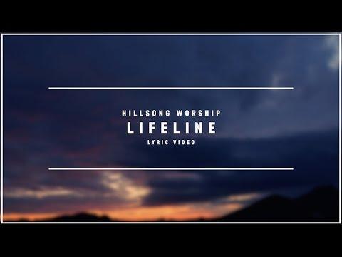 HILLSONG WORSHIP - Lifeline (Lyric Video)