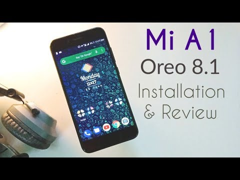 Xiaomi Mi A1: Oreo 8.1 Update | June Security Patch | Installation and Review.