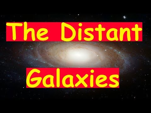 The Distant Galaxies