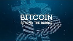 Bitcoin: Beyond The Bubble - Full Documentary