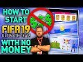HOW TO PLAY FIFA 19 ULTIMATE TEAM WITH NO MONEY!