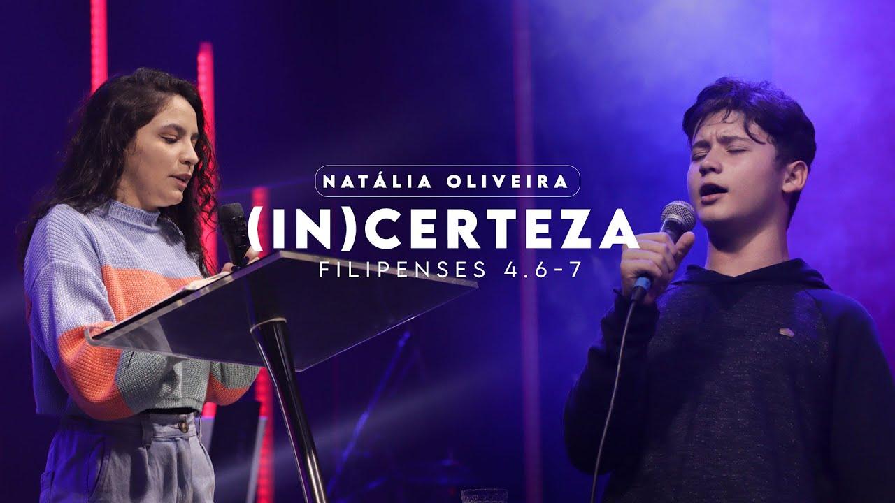 (In)Certeza   Natália Oliveira
