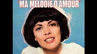 Mireille Mathieu Ma mélodie d