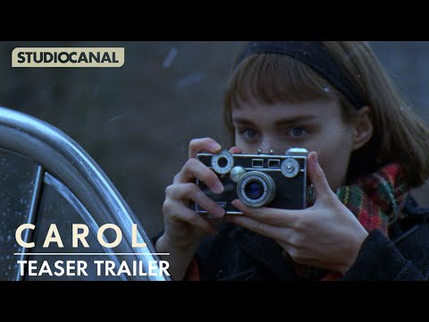 CAROL - Official Teaser Trailer - Starring Cate Blanchett And Rooney Mara
