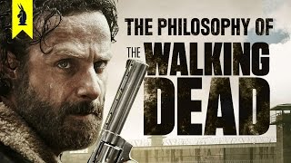 The Philosophy of The Walking Dead Wisecrack Edition